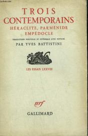 Trois Contemporains. Heraclite, Parmenide, Empedocle. - Couverture - Format classique