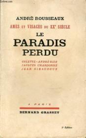 AMES ET VISAGES DU XXe SIECLE LE PARADIS PERDU COLETTE-CHARDONNE-GIRAUDOUX-ANDRE GIDE - 5e EDITION - Couverture - Format classique