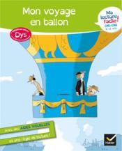 Ma lecture facile ; mon voyage en ballon ; dys - Couverture - Format classique