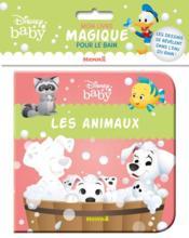 Disney Baby ; mon livre magique pour le bain ; les animaux - Couverture - Format classique