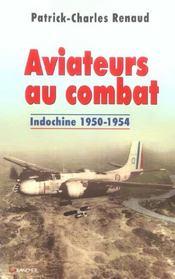 Aviateurs au combat - indochine 1950-1954 - Intérieur - Format classique