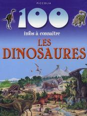 100 Infos A Connaitre ; Les Dinosaures - Intérieur - Format classique