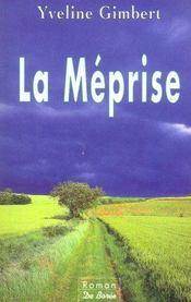 Meprise (La) - Intérieur - Format classique