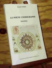 Kenneth white. le poete cosmographe : vers un nouvel espace culturel. entretiens, 1976-1986 - Couverture - Format classique