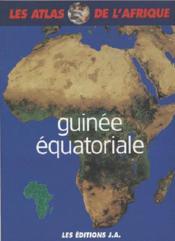 Atlas De La Guinee Equatoriale Atlas De L'Afrique - Couverture - Format classique