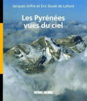 Les Pyrénées vues du ciel - Couverture - Format classique