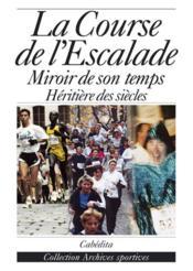 La Course De L'Escalade - Couverture - Format classique