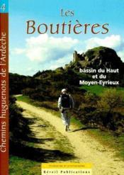 Chemins huguenots de l'Ardèche t.4 ; les boutières - Couverture - Format classique
