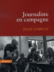 Journaliste en campagne - Intérieur - Format classique