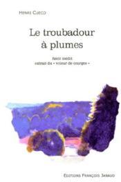 Le troubadour à plumes - Couverture - Format classique