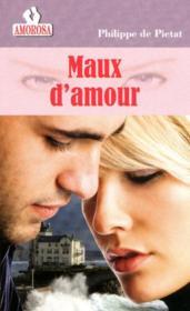 Maux d'amour - Couverture - Format classique