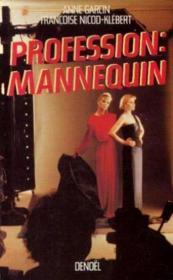 Profession Mannequin - Couverture - Format classique