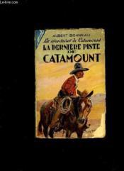 Les Aventures De Catamount. La Derniere Piste De Catamount. - Couverture - Format classique