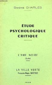 Etude Psychologique Critique, L'Ame Noire (Suite) - Couverture - Format classique
