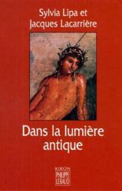 Dans La Lumière Antique - Couverture - Format classique