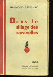 Dans Le Sillage Des Caravelles - Couverture - Format classique