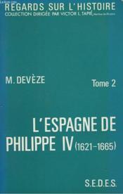 L'Espagne De Philippe Iv (1621-1665). Tome 2. - Couverture - Format classique