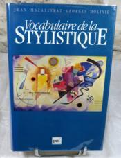 Vocabulaire de la stylistique. - Couverture - Format classique