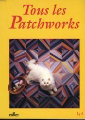 Tous Les Patchworks - Couverture - Format classique