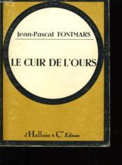 Le Cuir De L'Ours. - Couverture - Format classique