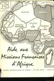 Aide Aux Missions Francaises D'Afrique - Couverture - Format classique
