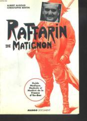 Raffarin De Matignon ; Guide Modique Modeste Et Modere De La France D'En-Bas - Couverture - Format classique