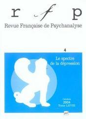 REVUE FRANCAISE DE PSYCHANALYSE N.68/4 ; le spectre de la dépression - Intérieur - Format classique