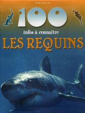 100 Infos A Connaitre ; Les Requins - Intérieur - Format classique