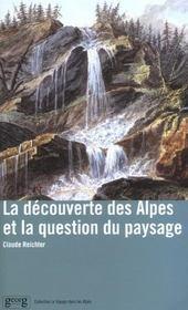 La Decouverte Des Alpes Et La Question Du Paysage - Intérieur - Format classique