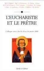 L'eucharistie et le prêtre - Couverture - Format classique