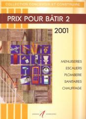 Prix Pour Batir T.2 2001 - Couverture - Format classique