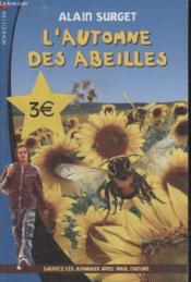 L'automne des abeilles ; sauvez les animaux avec Paul Nature t.3 - Couverture - Format classique