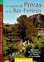 Chemins huguenots de l'ardeche t.5 ; la région de Privas et le Bas-Eyrieux ; le bassin de Chomérac, le Pouzin et la Voulte - Couverture - Format classique