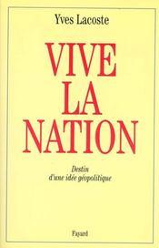 Vive la nation ! destin d'une idée géopolitique - Intérieur - Format classique