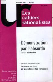 Les Cahiers Rationalistes N°401 - Demonstration Par L'Absurde - Le Paradoxe Des Jumeaux - Couverture - Format classique