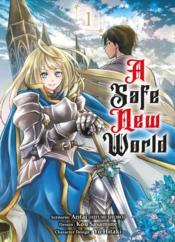 A safe new world T.1 - Couverture - Format classique