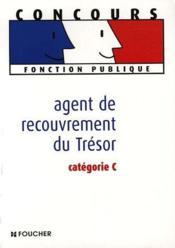 Agent de recouvrement du trésor ; catégorie C - Couverture - Format classique