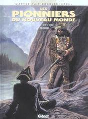 Les pionniers du Nouveau Monde T.15 ; le choix de Crimbel - Intérieur - Format classique