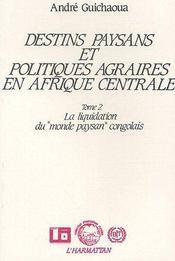 Destins Paysans Et Politiques Agraires En T.2 - Intérieur - Format classique