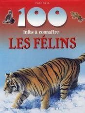 100 Infos A Connaitre ; Les Félins - Intérieur - Format classique