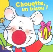 Chouette, un bisou ! - Couverture - Format classique