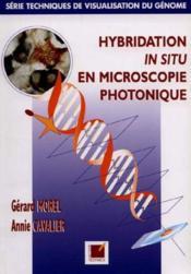 Hybridation In Situ Miscroscopie Photonique - Couverture - Format classique