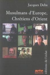 Musulmans d'europe, chrétiens d'orient - Intérieur - Format classique