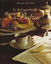Le Bel Appetit De Monsieur De Balzac - Intérieur - Format classique