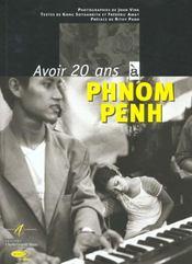 Avoir 20 Ans A Phnom Penh - Intérieur - Format classique