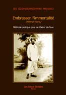 Embrasser l'immortalité ; amrut laya - Couverture - Format classique