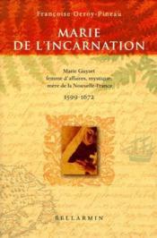 Marie de l'incarnation. marie guyart - Couverture - Format classique