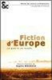 Fictions d'europe ; la guerre en musee - Intérieur - Format classique