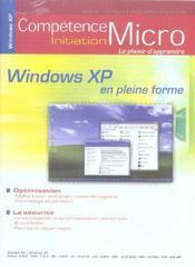 Competence Micro ; Windows Xp En Pleine Forme - Intérieur - Format classique