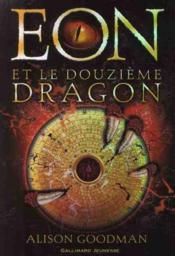 Eon et le douzième dragon - Couverture - Format classique